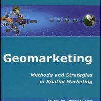 Geomarketing: Methods and Strategies in Spatial Marketing