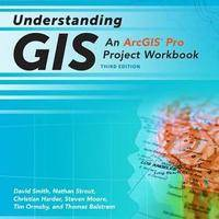 Understanding GIS: An Arcgis Pro Project Workbook
