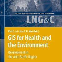 GIS for Health and the Environment: Development in the Asia-Pacific Region