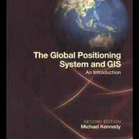 The Global Positioning System And Gis: An Introduction