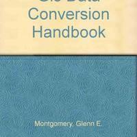 Gis Data Conversion Handbook
