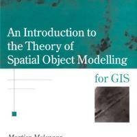 An Introduction to the Theory of Spatial Object Modelling for GIS