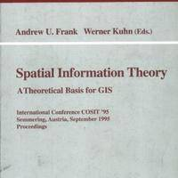 Spatial Information Theory A Theoretical Basis for GIS: International Conference COSIT '95 Semmering, Austria, September 21–23, 1995 Proceedings