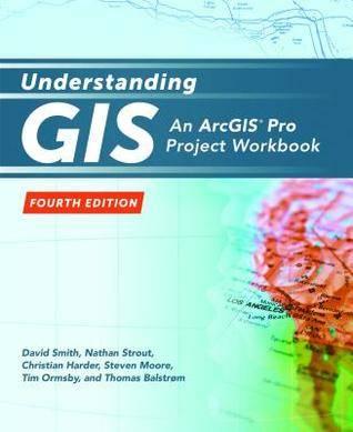 Understanding GIS: An Arcgis(r) Pro Project Workbook