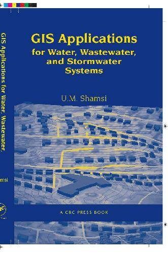 GIS applications for water, wastewater, and stormwater systems
