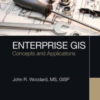 Enterprise GIS: Concepts and Applications